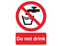 Do Not Drink Prohibition Signs - 100 x 75mm