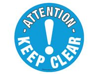 Floor marker sign: Attention Keep Clear