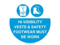 Floor marker sign: Hi-Visibility Vests