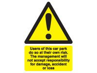 Self adhesive sign 400x300 Users of this car park