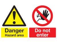 Temporary Danger Hazard area sign