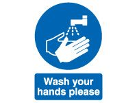 Wash Your Hands Please Safety Signs - 210 x 148mm