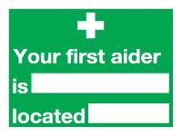 Your First Aider Safety Signs